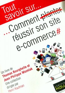 Comment Planter Reussir Son Site e-commerce