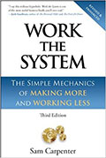 Work The System (Sam Carpenter)